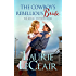The Cowboy's Rebellious Bride (The McCall Brothers Book 1)