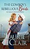 Free eBook - The Cowboy s Rebellious Bride