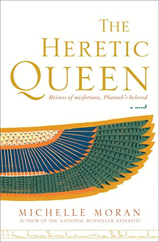 The Heretic Queen: A Novel (Egyptian Royals Collection Book 2)