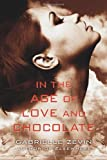 In the Age of Love and Chocolate: A Novel (Birthright) by  Gabrielle Zevin in stock, buy online here
