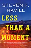 Less Than a Moment (Posadas County Mysteries Book 24)