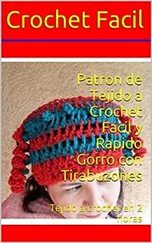 Patron de Tejido a Crochet Facil y Rapido Gorro con Tirabuzones