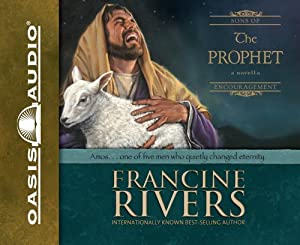 The Prophet Amos Book By Francine Rivers