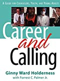 img - for Career and Calling: A Guide for Counselors, Youth, and Young Adults book / textbook / text book