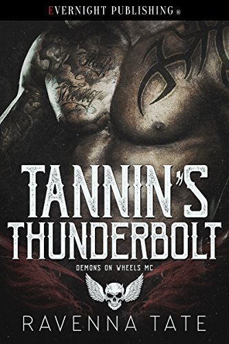 Their rough and dirty sexual relationship burns up the sheets, but can he win her heart as well? Tannin's Thunderbolt  by Ravenna Tate#BBW #HEA #MCROMANCE #BDSM #MAYDECEMBER
