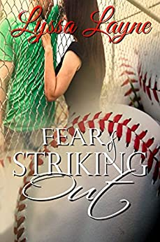 Fear of Striking Out by [Layne, Lyssa]