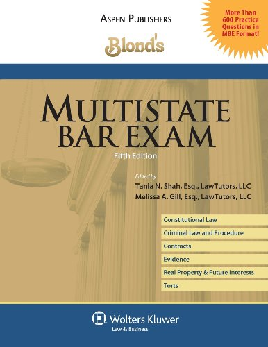 Multistate Bar Exam, 5th Edition (Blond's Law Guides)