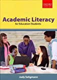 Academic Literacy for Education Students, Seligmann, Judy, 0199045399