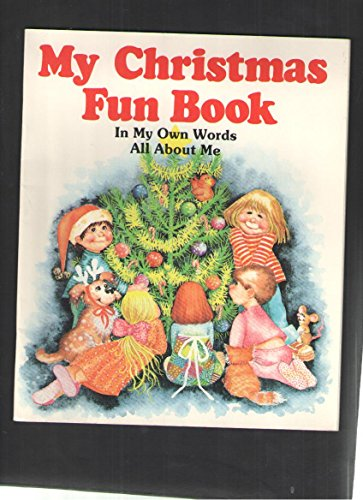 My Christmas Fun Book: In My Own Words All About Me