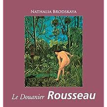 Le Douanier Rousseau (Temporis Series) (French Edition)