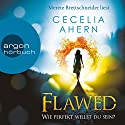 Flawed: Wie perfekt willst du sein? (Perfect 1) Audiobook by Cecelia Ahern Narrated by Merete Brettschneider