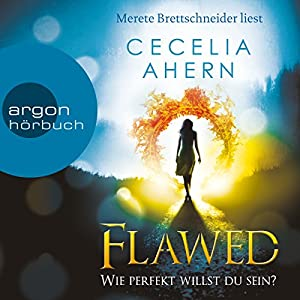 Flawed: Wie perfekt willst du sein? (Perfect 1) Audiobook