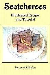 Scotcheroos (Illustrated Recipe and Tutorial) (English Edition)