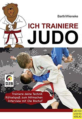 Ich trainiere Judo (Ich lerne, ich trainiere...)