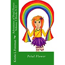 Adventures of Petal Flower Volume 3 Books 9-12