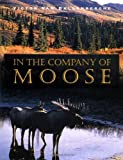 In the Company of Moose, Victor Van Ballenberghe, 0811701026