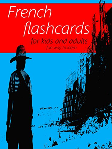 French Number Flash Cards - French Flash Cards Book - Learning Language for Kids and Adults - Best way to learn English Online for Beginners