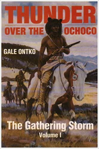 The Gathering Storm (Thunder Over the Ochoco) by Gale Ontko (2007-12-02)
