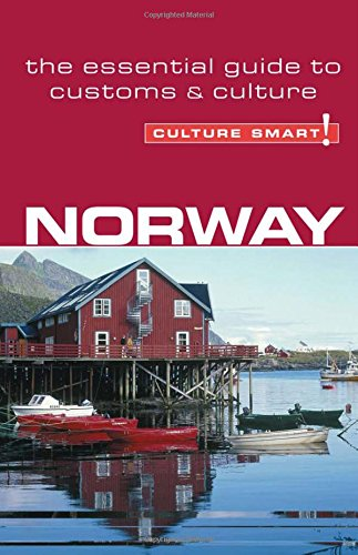 Norway - Culture Smart!: The Essential Guide to Customs & Culture Traditions In Norway