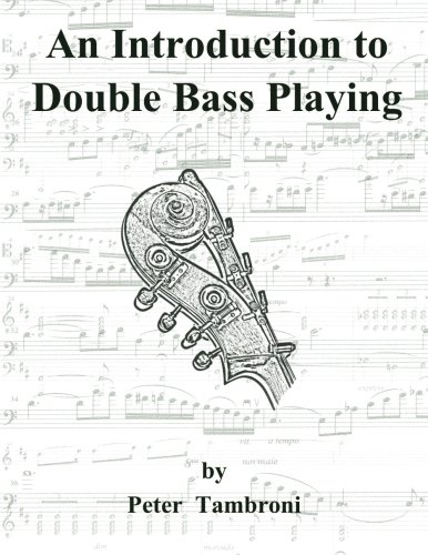 An Introduction to Double Bass Playing (Bass Playing)