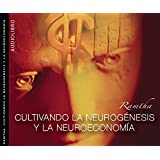 RAMTHA - Cultivando la Neurogenesis y la Neuroeconomia (Spanish Edition)