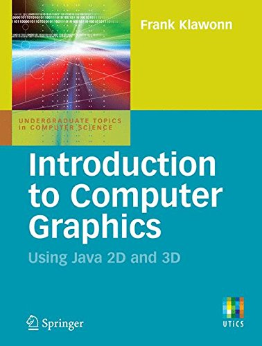 introduction-to-computer-graphics-using-java-2d-and-3d-undergraduate-topics-in-computer-science-2