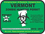 Vermont zombie hunting permit decal bumper sticker