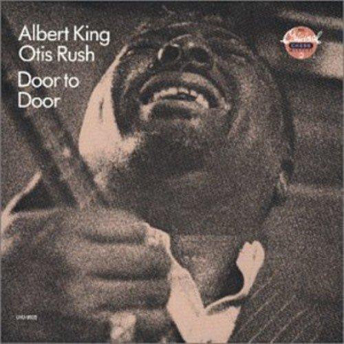 Door To Door /  Albert King Otis Rush
