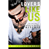 Lovers Like Us (Like Us Series: Billionaires & Bodyguards Book 2)