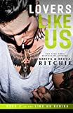 """Lovers Like Us (Like Us Series - Billionaires & Bodyguards Book 2)"" av Krista Ritchie"