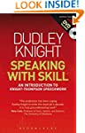 Speaking With Skill: A Skills Based A...