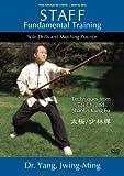 Staff Fundamental Training - Tai Chi and Shaolin Techniques