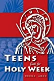 Holy Week for Teens