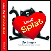 Love, Splat | Rob Scotton