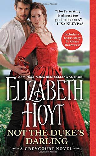 Not the Duke's Darling: Includes a bonus novella (The Greycourt Series)                         (Mass Market Paperback)