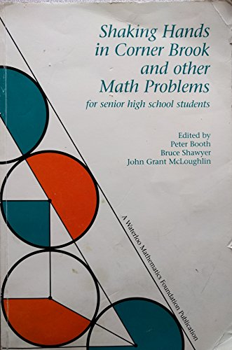 Book cover from Shaking Hands in Corner Brook and other Math Problemsby Peter Booth