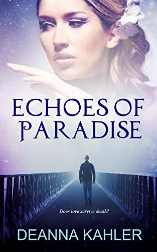 Echoes of Paradise by Deanna Kahler ebook