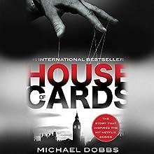 House of Cards [Spanish Edition] | Livre audio Auteur(s) : Michael Dobbs Narrateur(s) : Juan M. Valdivieso