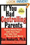 If You Had Controlling Parents: How t...