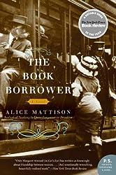 The Book Borrower: A Novel (P.S.)