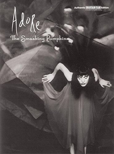 Smashing Pumpkins -- Adore: Authentic Guitar TAB
