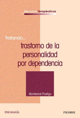 Tratando...trastorno De La Personalidad Por Dependencia/ Trying….Dependent Personality Disorder (Spanish Edition)