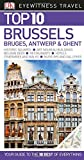Top 10 Brussels, Bruges, Antwerp & Ghent (Eyewitness Top 10 Travel Guide)