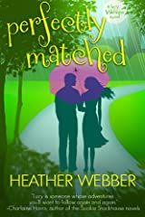 Perfectly Matched: A Lucy Valentine Novel Kindle Edition