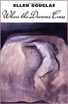 Where the Dreams Cross (Banner Books Series)