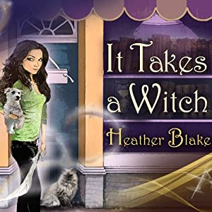 It Takes a Witch Audiobook