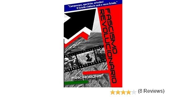 Fascismo Revolucionario: Amazon.es: Norling, Erik: Libros en idiomas extranjeros