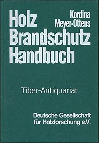 Holz brandschutz handbuch amazon e h kordina c meyer holz brandschutz handbuch amazon e h kordina c meyer ottens bcher fandeluxe Gallery