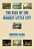 The Rise Of The Biggest Little City: An Encyclopedic History Of Reno Gaming, 1931-1981 (Gambling Studies Series)