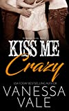 img - for Kiss Me Crazy (Bridgewater County Book 6) book / textbook / text book